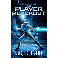 The Player Blackout: A Superhero LitRPG Adventure (Capes Online Book 1) (English Edition)