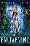 The Enlivening: DNA Academy Book One