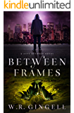 Between Frames (The City Between Book 4)