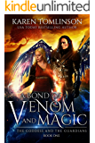 A Bond of Venom and Magic: A Young Adult fae romantic fantasy (The Goddess and the Guardians Book 1)