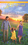 Her Texas Family: A Single Dad Romance (Love Inspired)