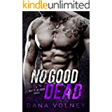 No Good Dead: (Bad To Be Good, Book 1) (English Edition)