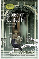 Spouse on Haunted Hill (A Haunted Guesthouse Mystery Book 8) Kindle Edition
