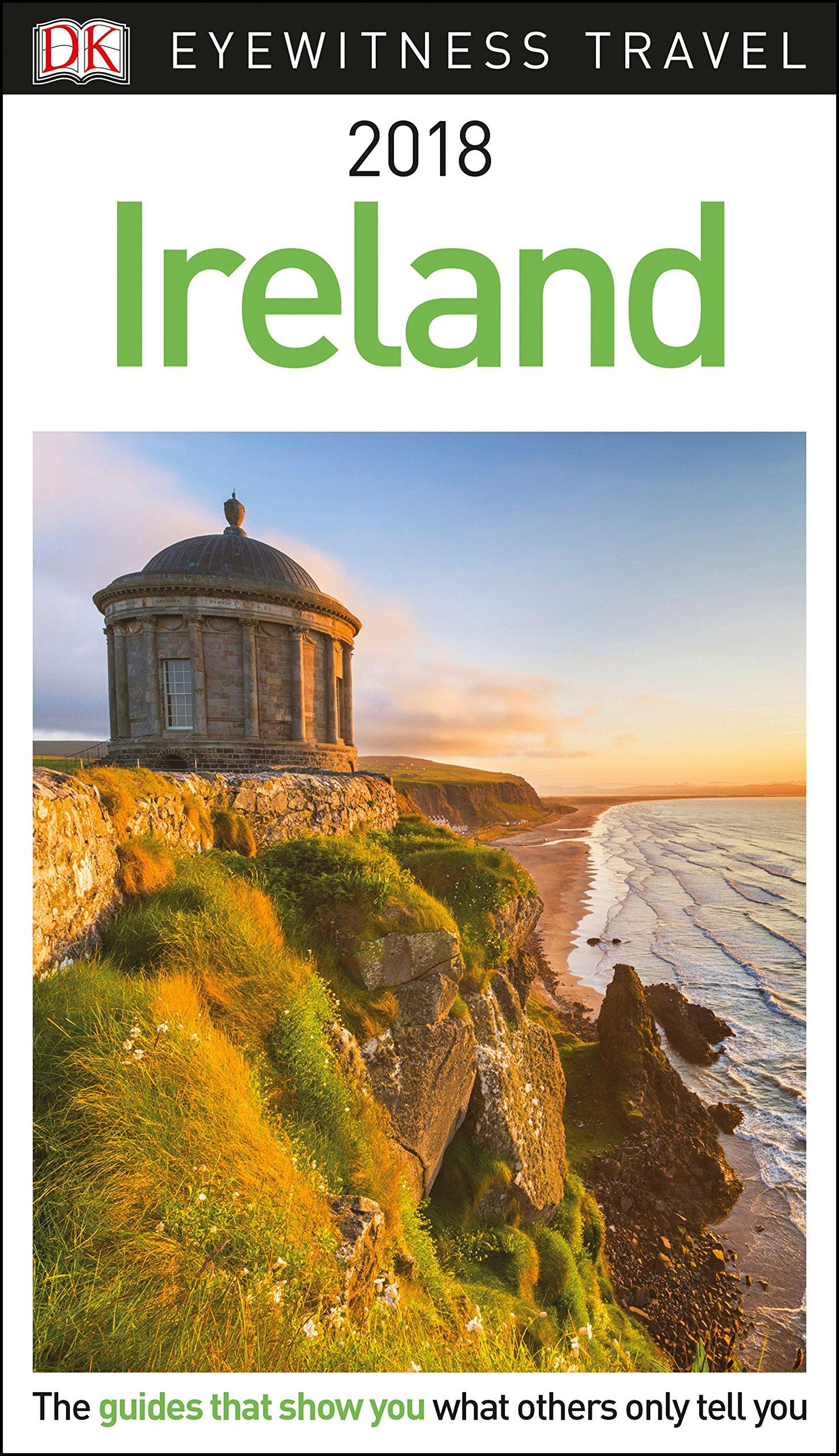 DK Eyewitness Travel Guide Ireland: 2018: 9780241277287: Amazon.com: Books