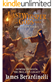 The Last Whisper of the Gods Saga: Stories from Ayberia