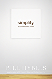 Simplify: Ten Practices to Unclutter your Soul (English Edition)