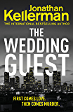 The Wedding Guest: (Alex Delaware 34) (Alex Delaware Series)