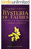 Hysteria of Faeries (Iona Adair Scottish Mysteries Book 2)