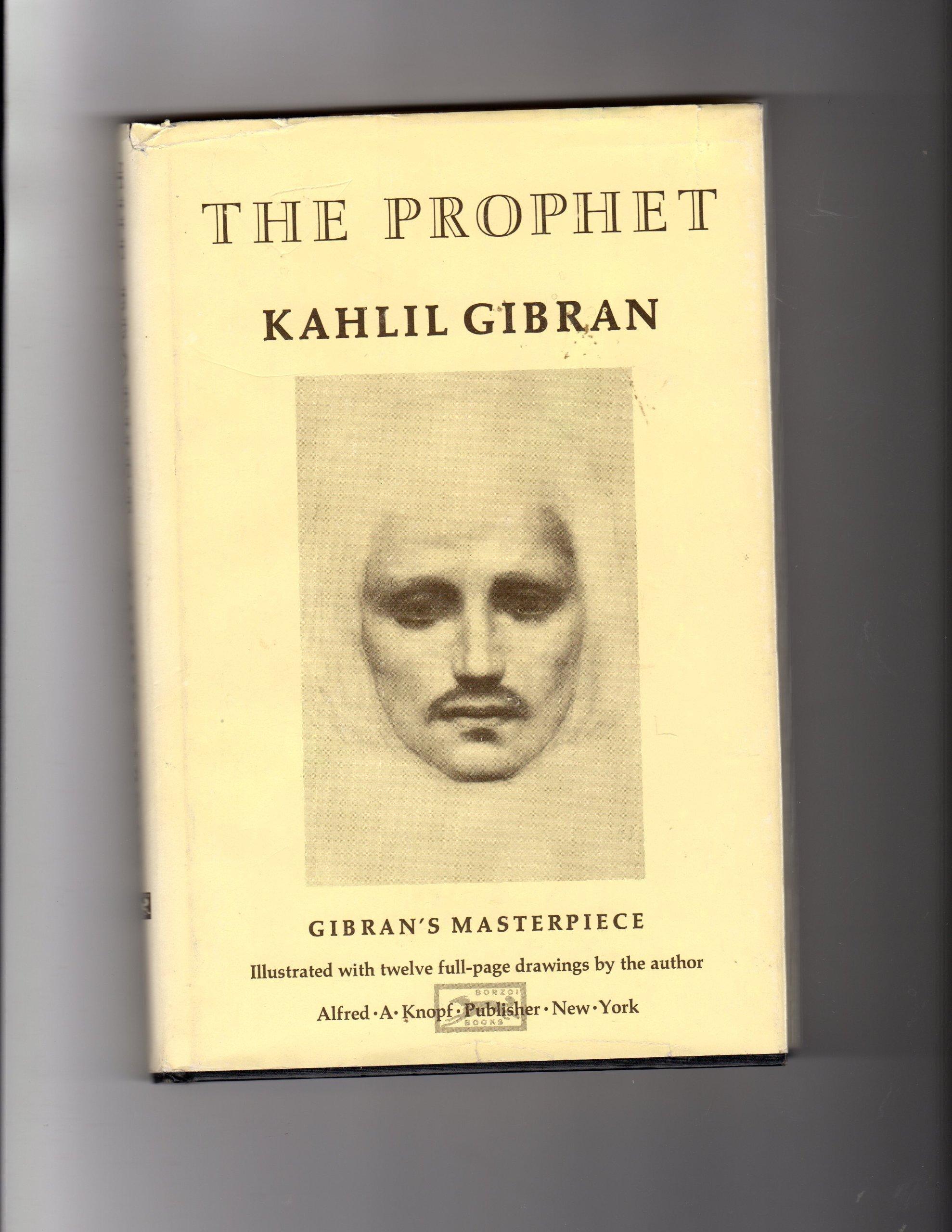 The Prophet Gibran S Masterpiece Kahlil Gibran Kahlil Gibran 9780394404288 Amazon Com Books