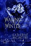 Waking for Winter (Philadelphia Coven Chronicles Book 4)