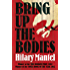 Bring Up the Bodies (Thomas Cromwell Trilogy Book 2)