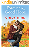 Forever in Good Hope (A Good Hope Novel Book 4)