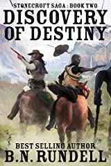 Discovery of Destiny: A Historical Western Novel (Stonecroft Saga Book 2) Kindle Edition