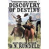 Discovery of Destiny: A Historical Western Novel (Stonecroft Saga Book 2)