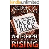 Whitechapel Rising: A Supernatural Horror Thriller (The John Decker Supernatural Thriller Series Book 5)