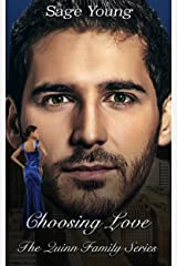 Choosing Love: The Quinn Family Series Kindle Edition