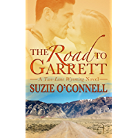 The Road to Garrett (Two-Lane Wyoming Book 1) (English Edition)