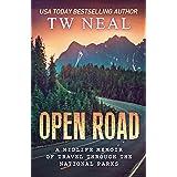 Open Road: A Midlife Memoir of Travel Through the National Parks (Memoir Series Book 2)