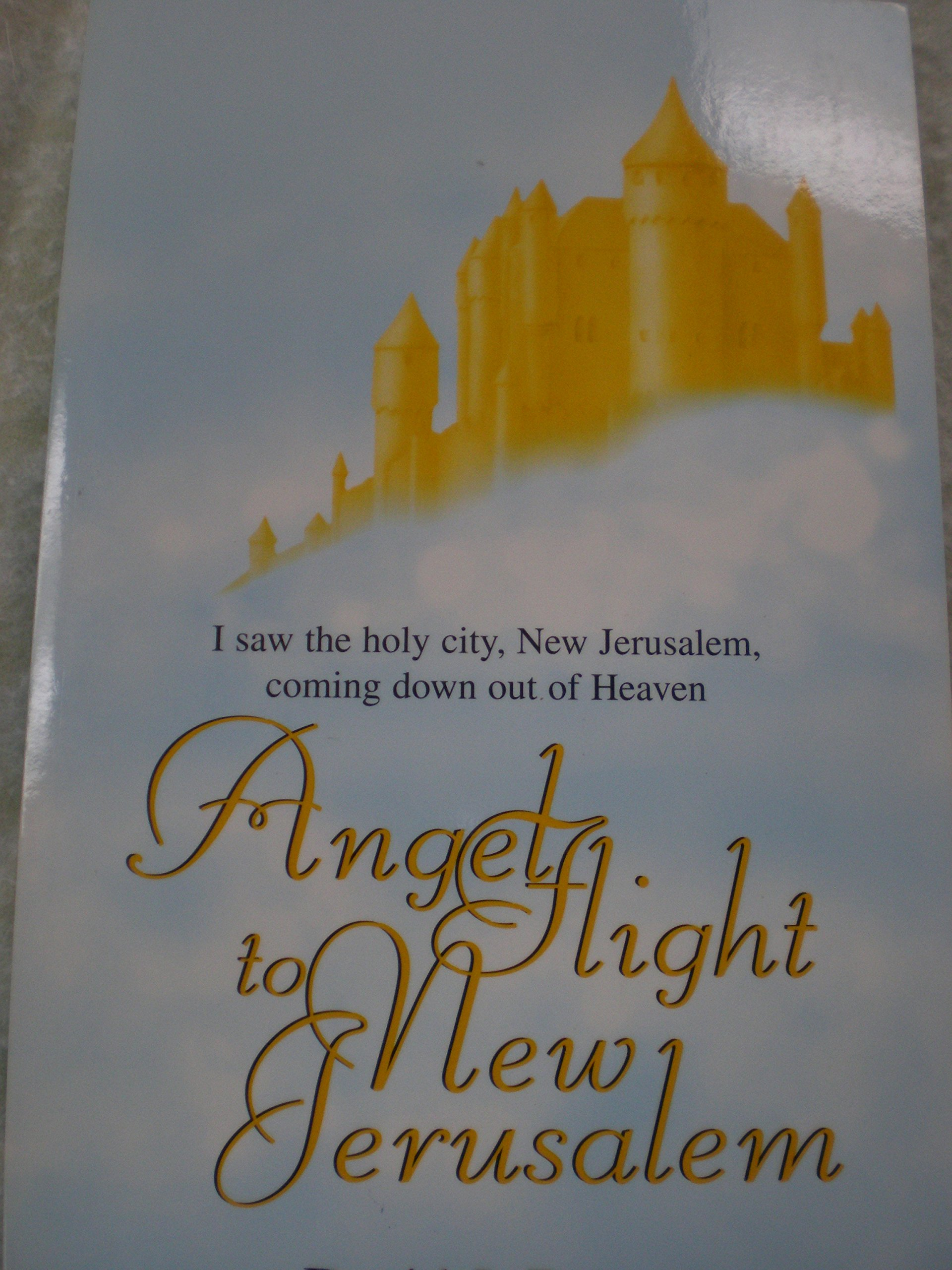 Angel Flight To New Jerusalem 9780739204672 Amazon Com Books