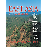 East Asia: A New History (English Edition)
