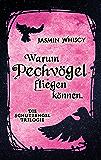 Warum Pechvögel fliegen können. (Die Schutzengel-Trilogie 1) (German Edition)