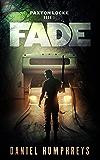 Fade: A Wizard Private Investigator Novel (Paxton Locke Book 1)