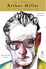 The Penguin Arthur Miller: Collected Plays (Penguin Classics Deluxe Edition) Paperback