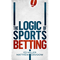 The Logic Of Sports Betting (English Edition)