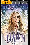 Like the Dawn (Lark #3)
