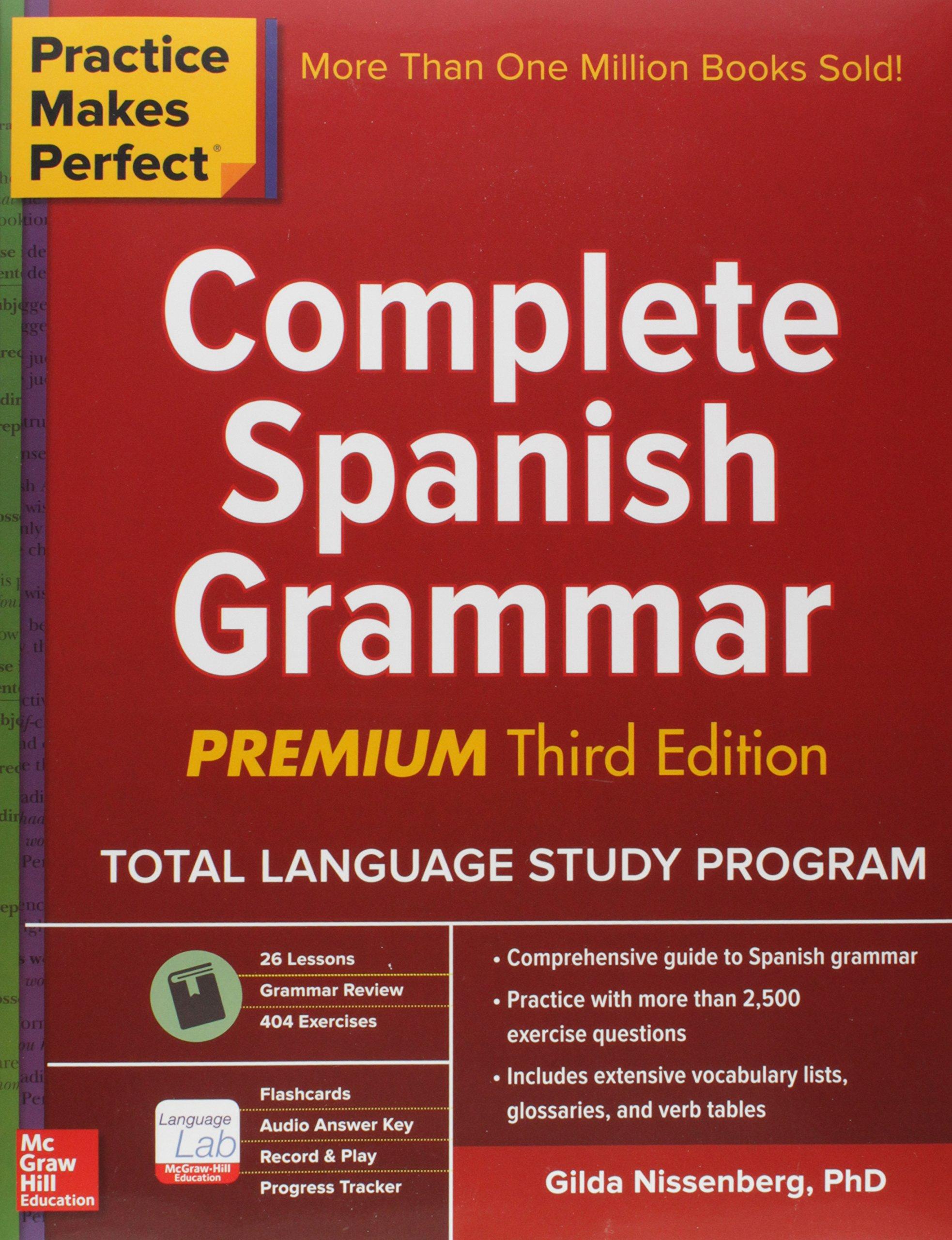 Practice Makes Perfect Complete Spanish Grammar Premium Third