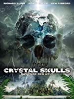 Crystal Skulls - Das Ende der Welt