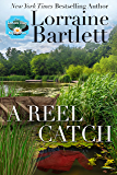 A Reel Catch (The Lotus Bay Mysteries Book 2)