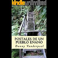 Postales de un pueblo enano (Spanish Edition)
