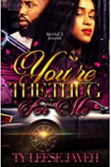 You're The Thug For Me Kindle Edition