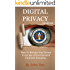 Digital Privacy Handbook: Reclaim Your Privacy In An Age Of Government & Corporate Snooping
