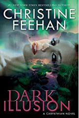 Dark Illusion (Carpathian Novel, A Book 33) Kindle Edition
