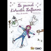 Le Journal d'Aurélie Laflamme - Tome 4 - Plein de secrets (French Edition)