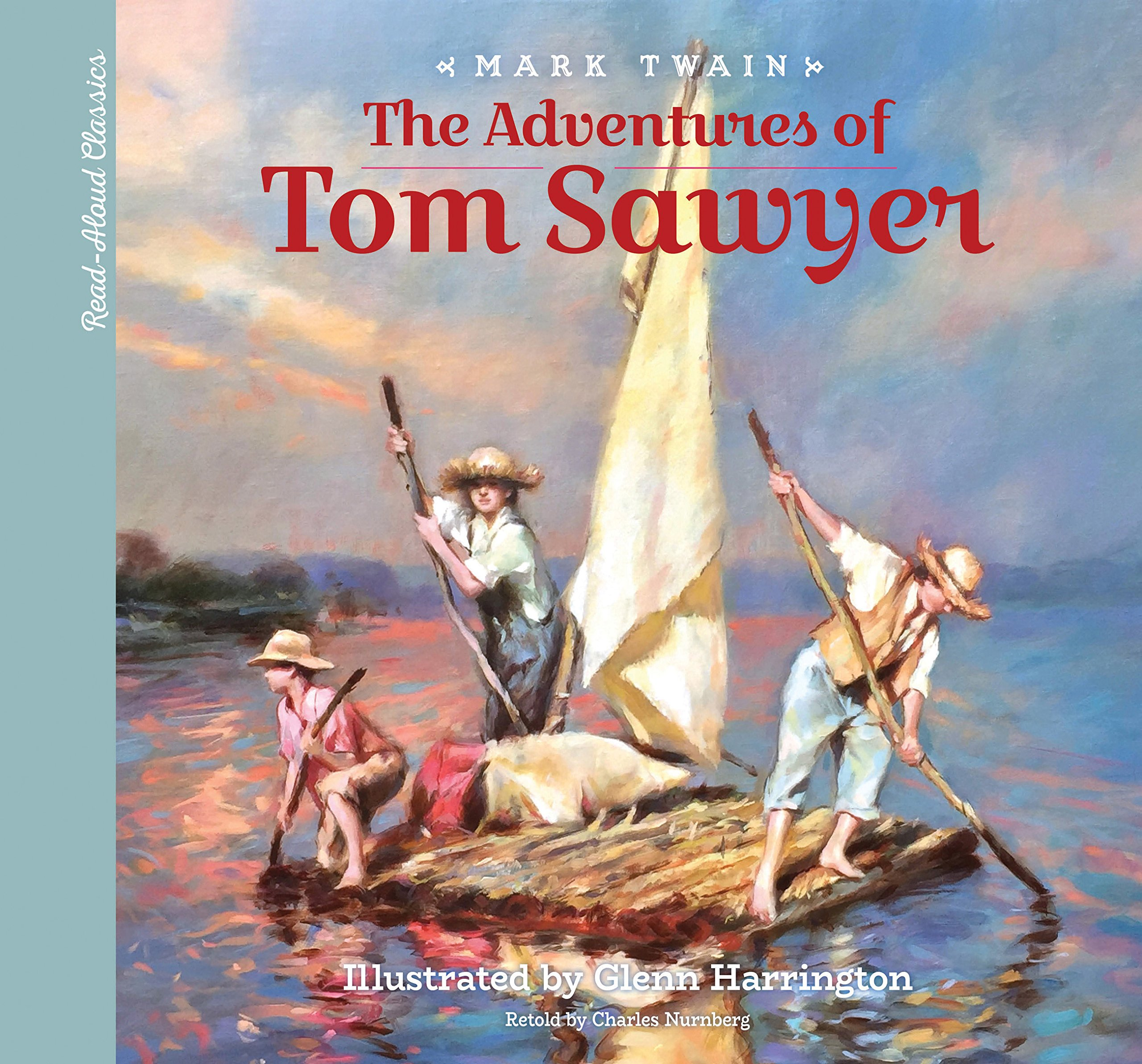 Read-Aloud Classics: The Adventures of Tom Sawyer (Read-Along Classics):  Mark Twain, Charles Nurnberg, Glenn Harrington: 9781633221482: Amazon.com:  Books