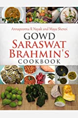 Gowd Saraswat Brahmin's Cookbook Kindle Edition