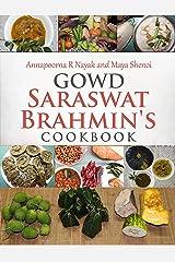 Gowd Saraswat Brahmin's Cookbook Kindle Edition
