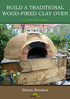 Amazon cob oven construction in text and images ebook david build a traditional wood fired clay oven a step by step guide fandeluxe Choice Image