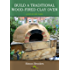 Build a traditional wood-fired clay oven: A Step-by-step guide