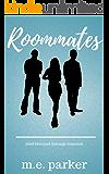 Roommates: MMF Bisexual Menage Romance