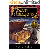 Death and Dragons: Is this crazy kitty really a dragon? A cozy mystery with a magical twist! (Scottish Fold Sleuth Book 3)