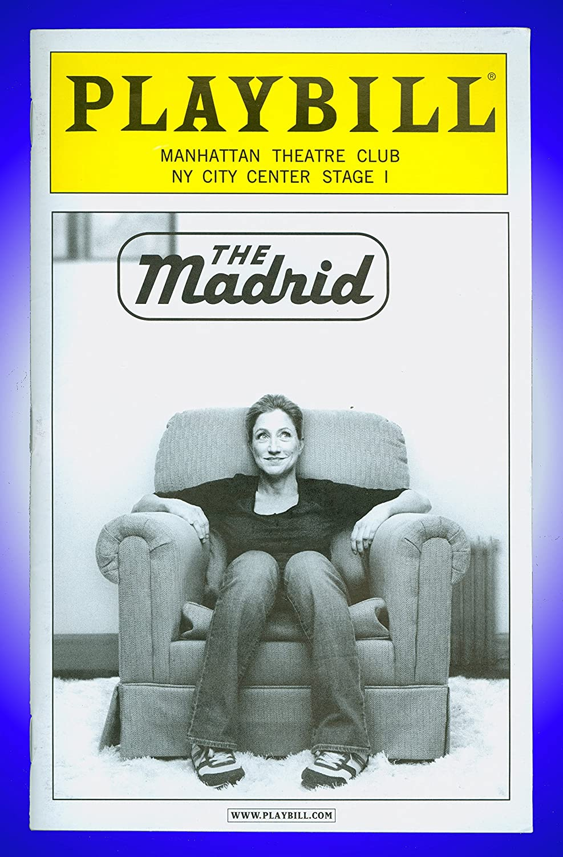 The Madrid, Broadway playbill + Edie Falco , Christopher Evan Welch , Frances Sternhagen Liz Flahive Heidi Schreck Phoebe Strole Edie Falco