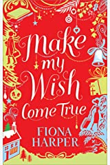 Make My Wish Come True Kindle Edition