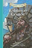 Classic Starts®: Robinson Crusoe: Retold from the Daniel Defoe Original (Classic Starts® Series)