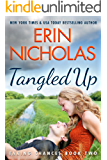 Tangled Up (Taking Chances Book 2)