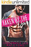 Taken by the Dom: A Romance Collection