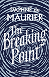 The Breaking Point: Short Stories (Virago Modern Classics Book 121) (English Edition)